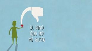 el vino que no me gusta