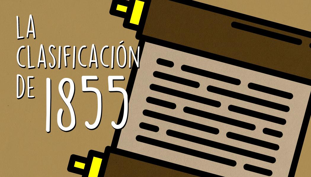 Historia: la clasificación de 1855 de Burdeos