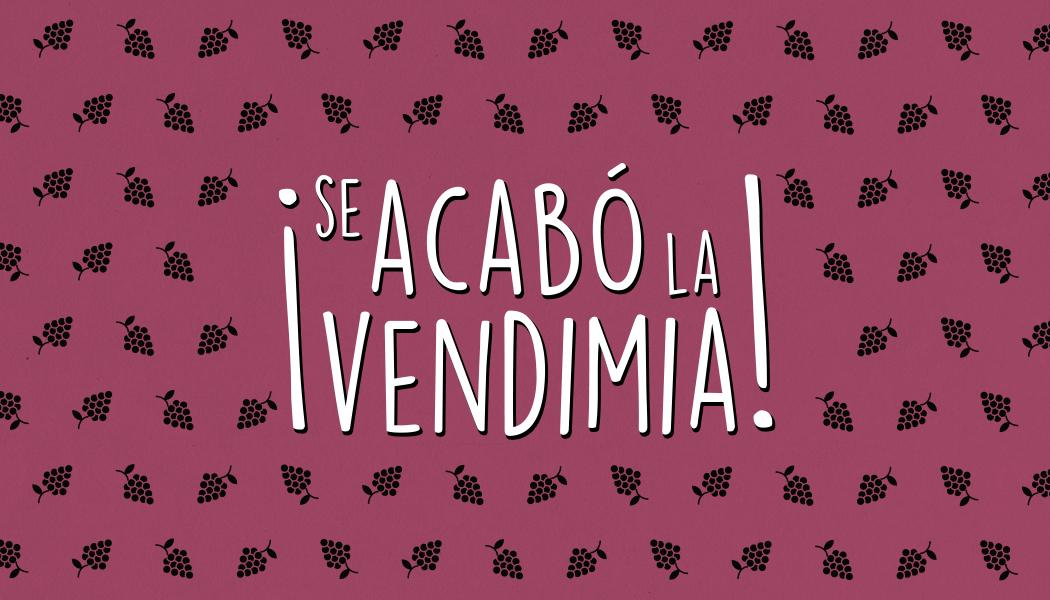 Vendimia 2016 terminada: fin de fiesta