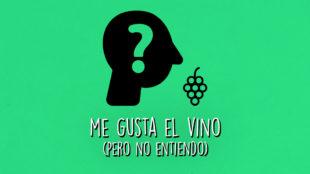 Me gusta el vino... pero no entiendo