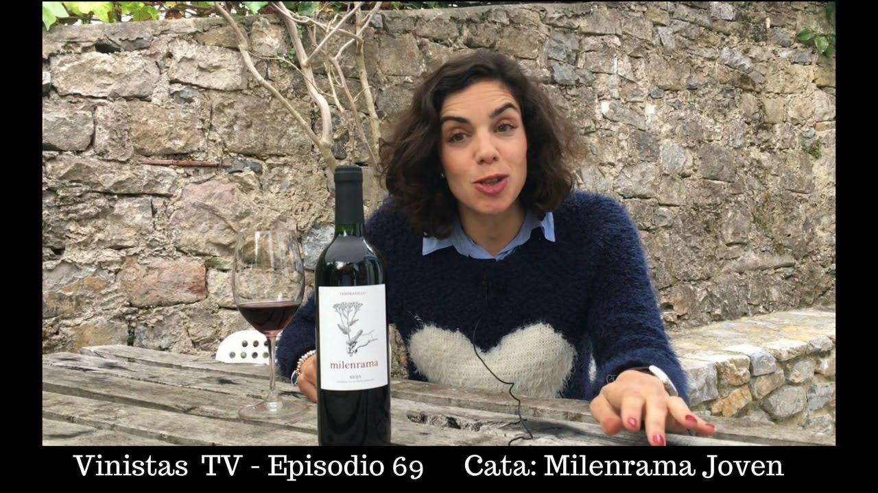 Hoy catamos Milenrama Joven- VINISTAS TV- Episodio 69
