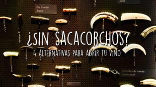 ¿Sin sacacorchos? 4 alternativas para abrir tu vino