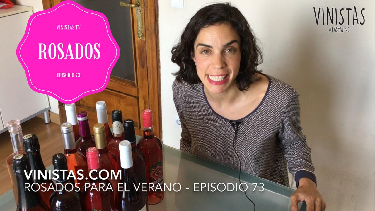 Vinos Rosados para el Verano – VINISTAS TV