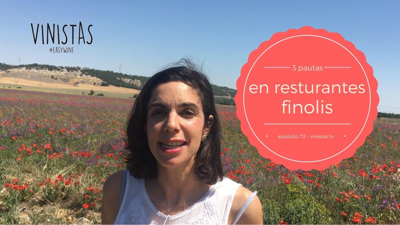 Restaurantes finolis y 3 pautas para elegir bien el vino -VINISTAS TV-Episodio 72
