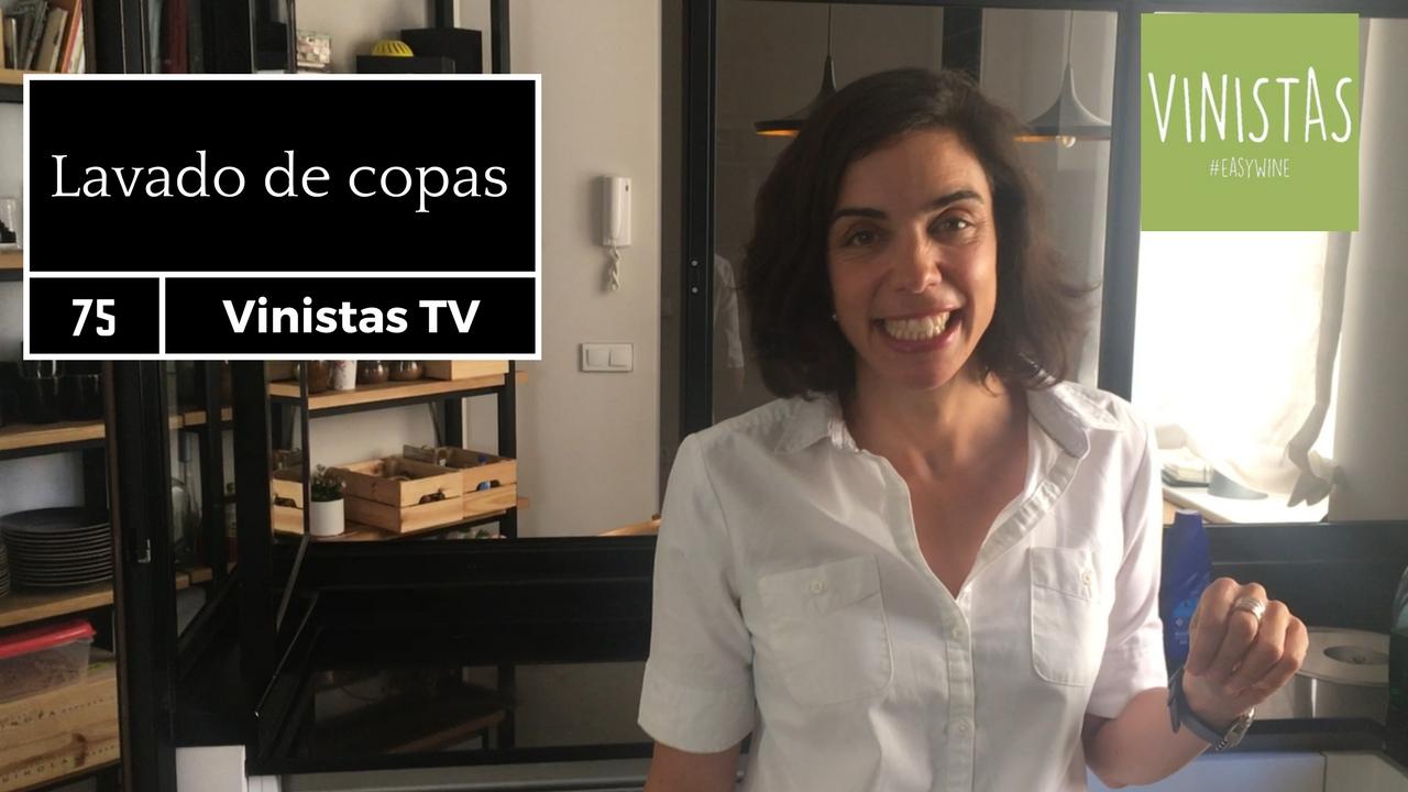 Lavado de copas- VINISTAS TV -Episodio 75