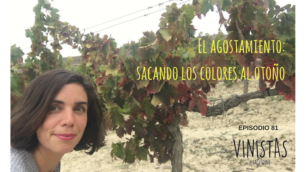 El agostamiento: sacando los colores al otoño