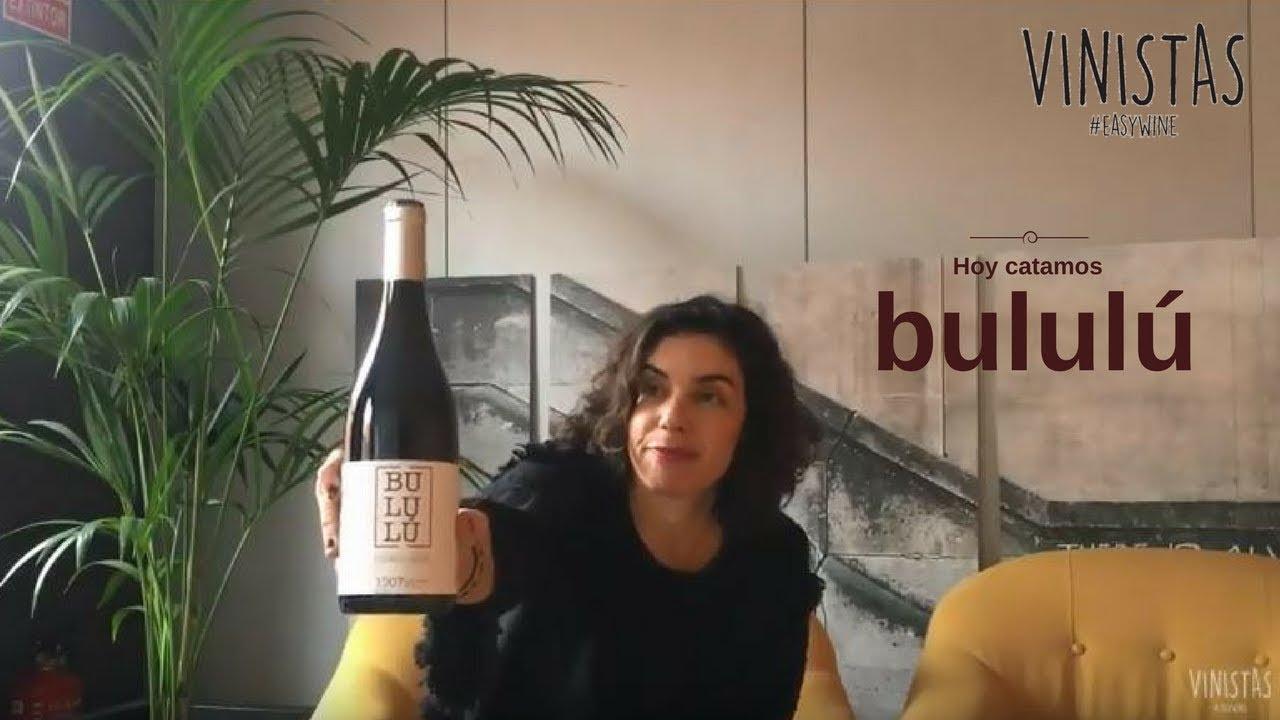 Hoy catamos: Bululú – VINISTAS TV -Episodio 84