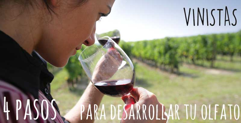 4 pasos para desarrollar tu olfato para catar vino