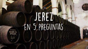 Vino de Jerez en 5 preguntas