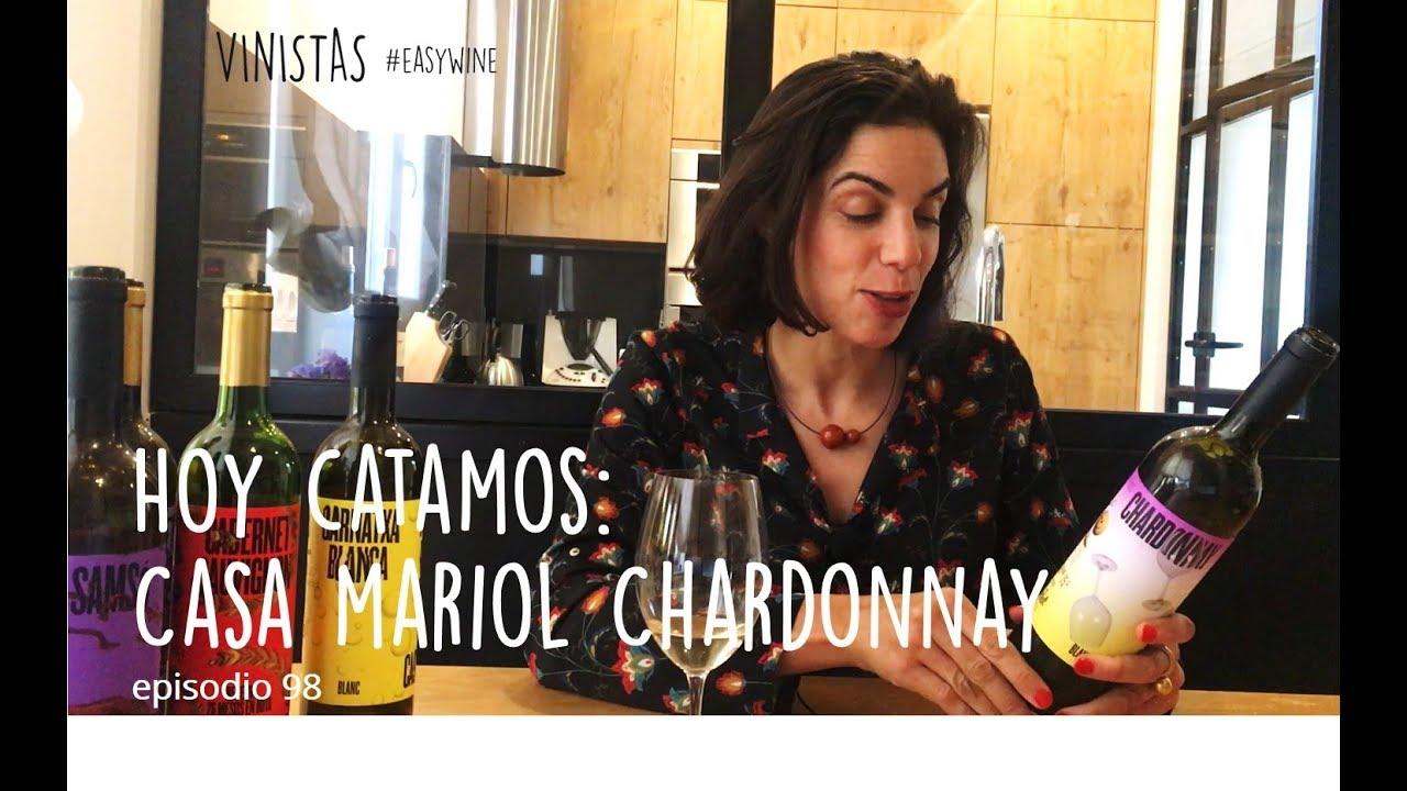 Hoy Catamos: Casa Mariol Chardonnay | VINISTAS TV