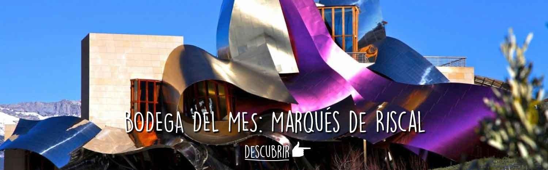 Bodega del Mes: Marqués de Riscal